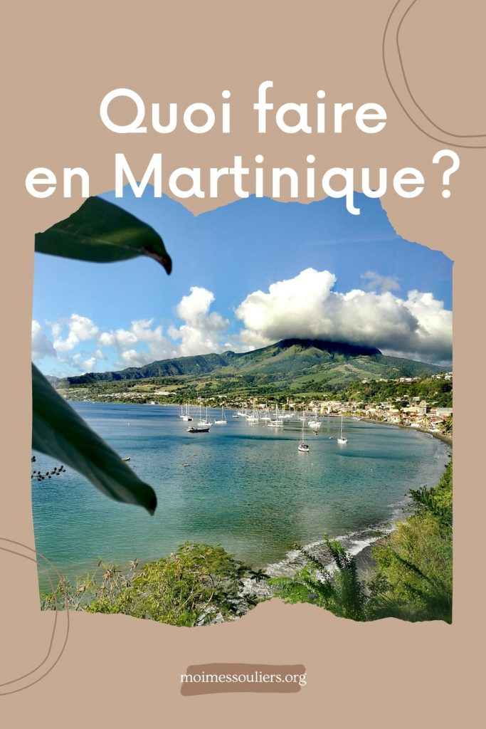 Quoi faire en Martinique?