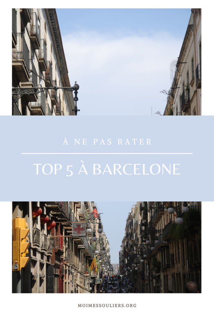 Top 5 à ne pas rater à Barcelone, Espagne