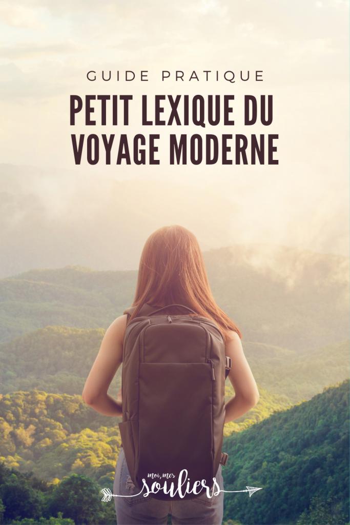 Petit lexique guide pratique du voyage moderne