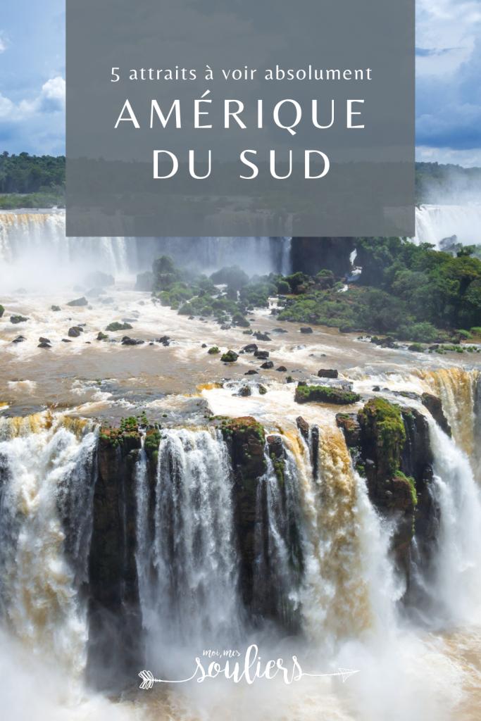 5 attraits à voir absolument en Amérique du Sud