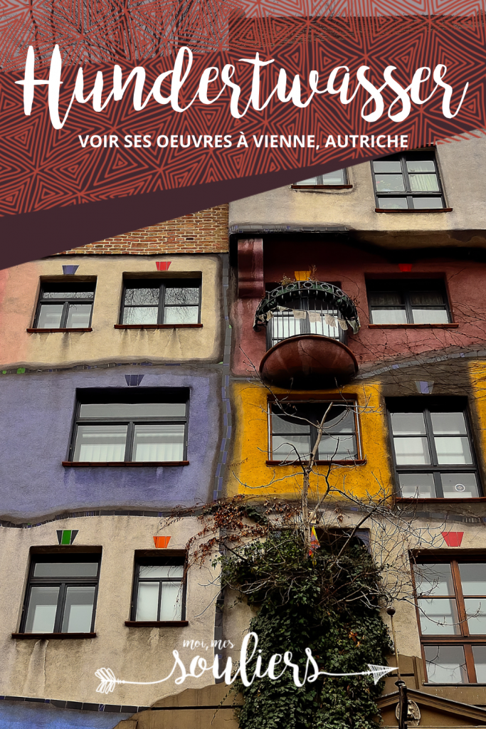Voir les oeuvres de Hundertwasser à Vienne en Autriche