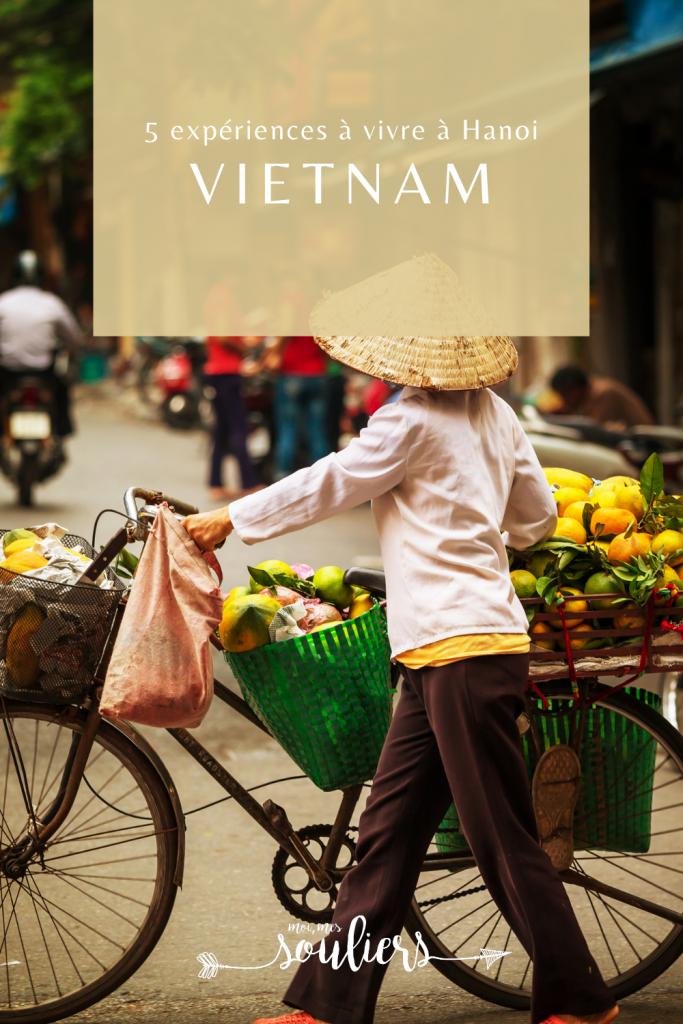 5 expériences à vivre à Hanoi au Vietnam