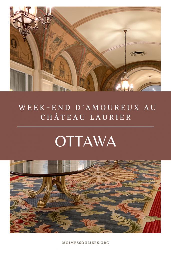 Un week-end d'amoureux au château Laurier à Ottawa
