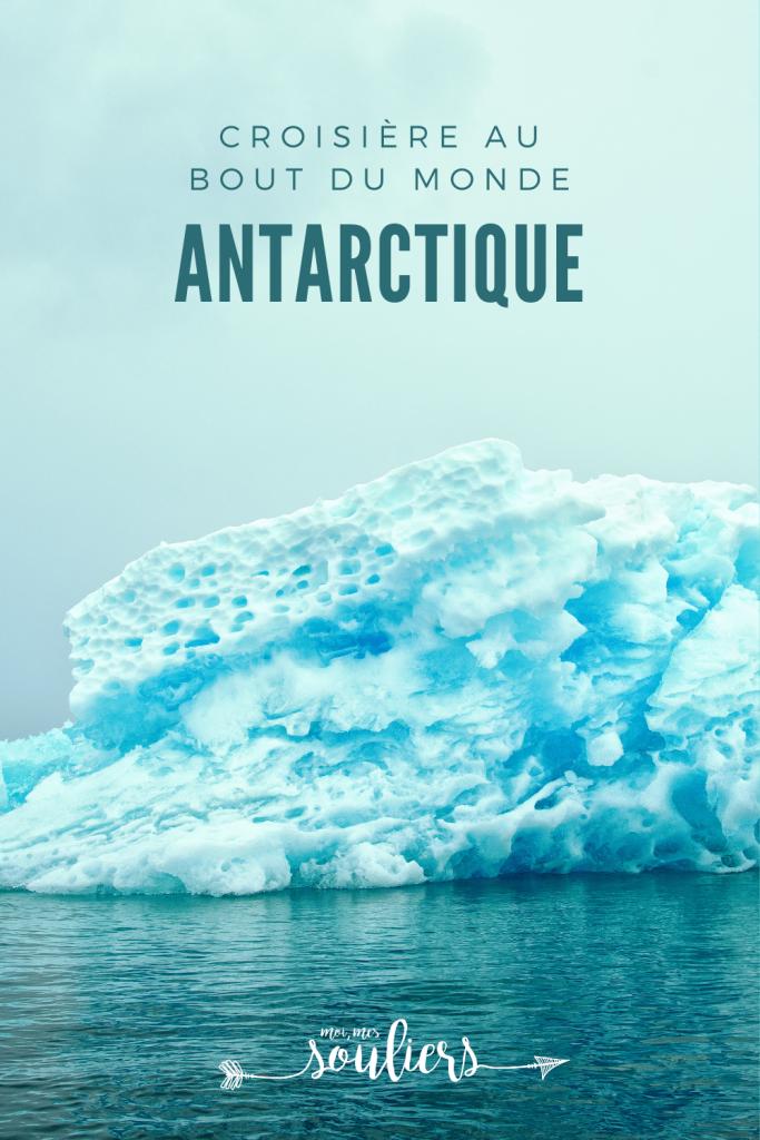 Antarctique: croisière au bout du monde