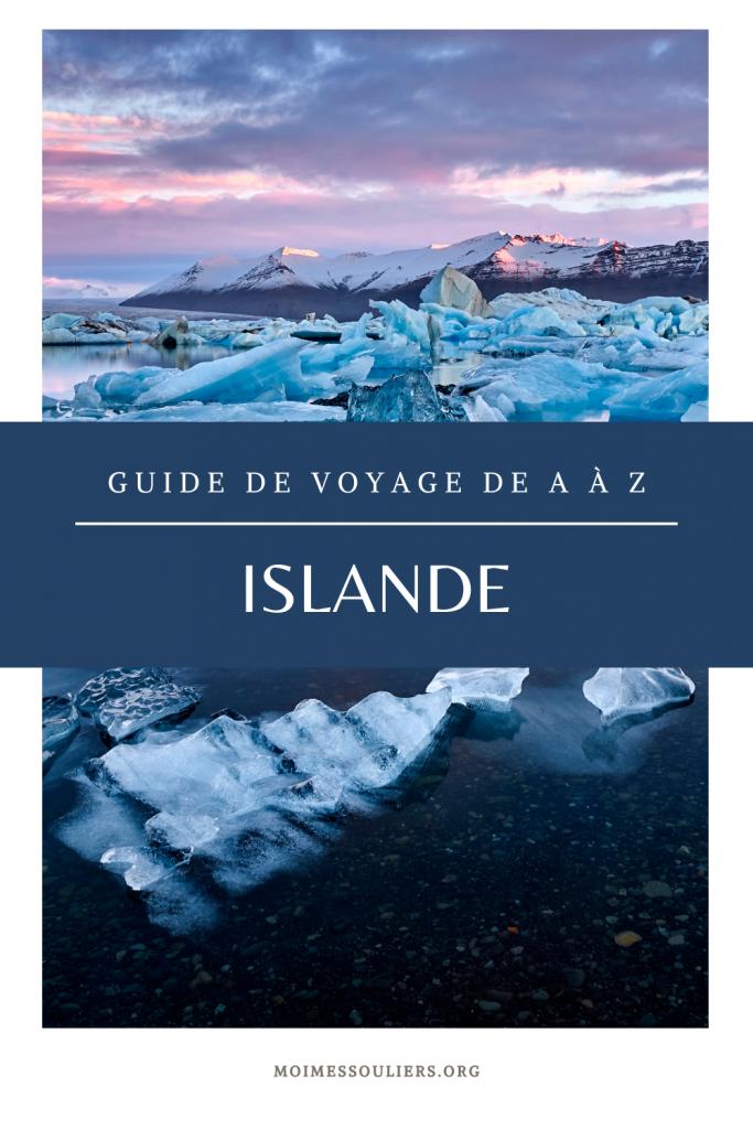 Islande: guide de voyage de A à Z
