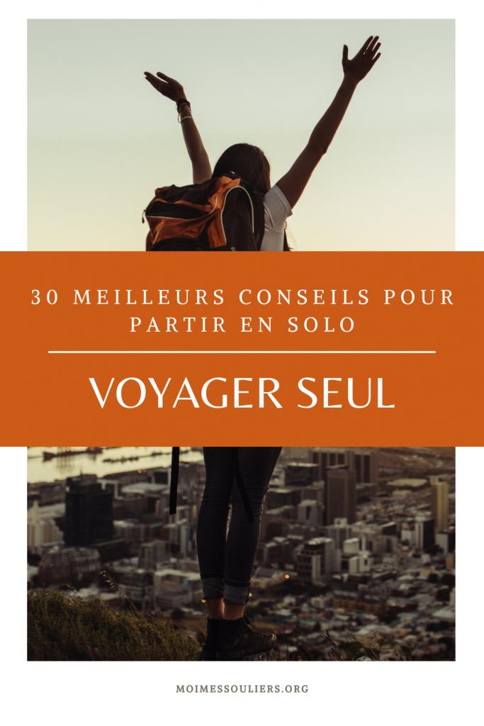 30 meilleurs conseils pour voyager seul