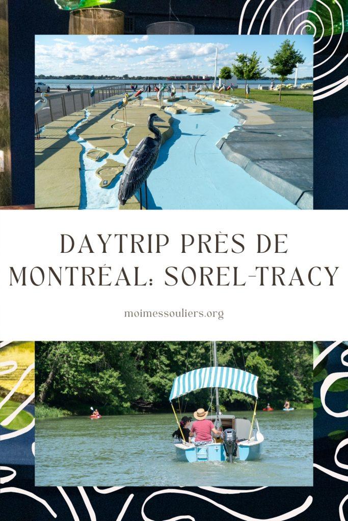 idée de road trip de Montréal - Sorel-Tracy