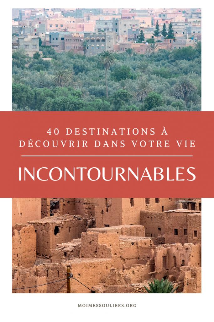 40 destinations incontournables à découvrir dans une vie