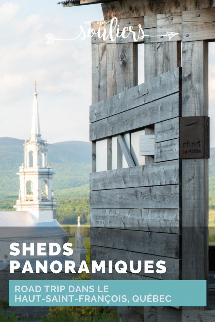 Road Trip dans les Cantons-de-l'Est: voir les sheds panoramiques